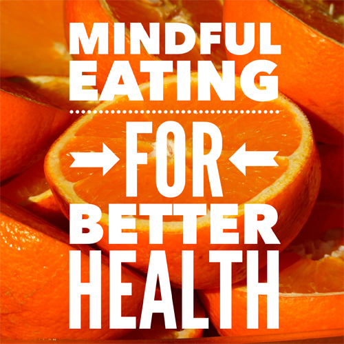 Mindful Eating For Better Health