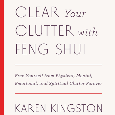 Clearing Clutter with Feng Shui